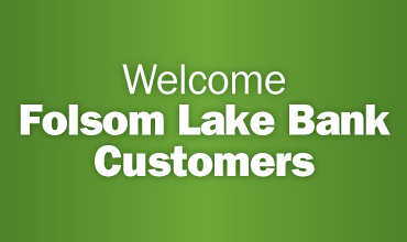 Welcome Folsom Lake Bank Banner