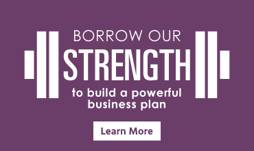 Borrow our strength to build a powerful business plan